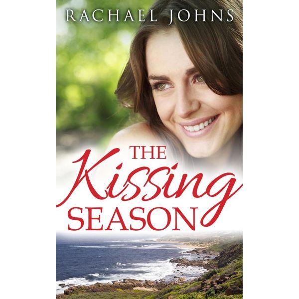 The Kissing Season (novella) - Rachael Johns | 2020-eala-conference.org