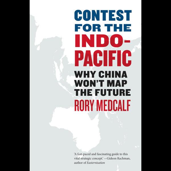Contest for the Indo-Pacific - Rory Medcalf   Karta-nauczyciela.org