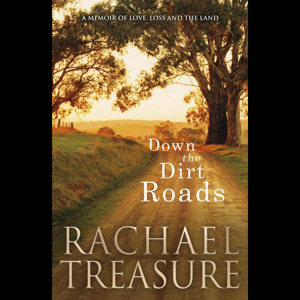 Down the Dirt Roads - Rachael Treasure | 2020-eala-conference.org