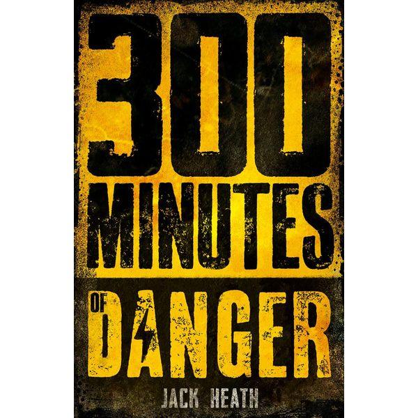 300 Minutes of Danger - Jack Heath   Karta-nauczyciela.org