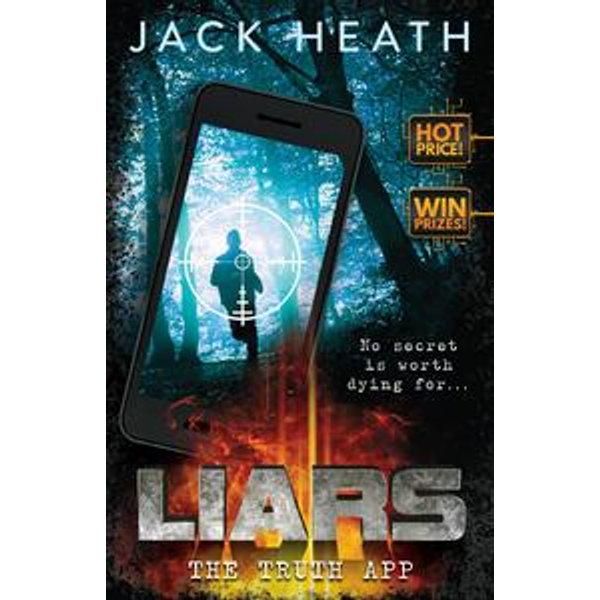 Liars #1: The Truth App - Jack Heath | Karta-nauczyciela.org