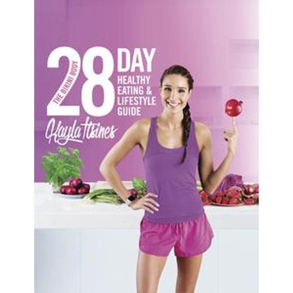 The Bikini Body 28-Day Healthy Eating & Lifestyle Guide - Kayla Itsines   Karta-nauczyciela.org