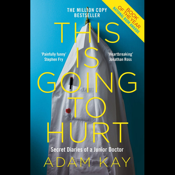 This is Going to Hurt - Adam Kay | 2020-eala-conference.org