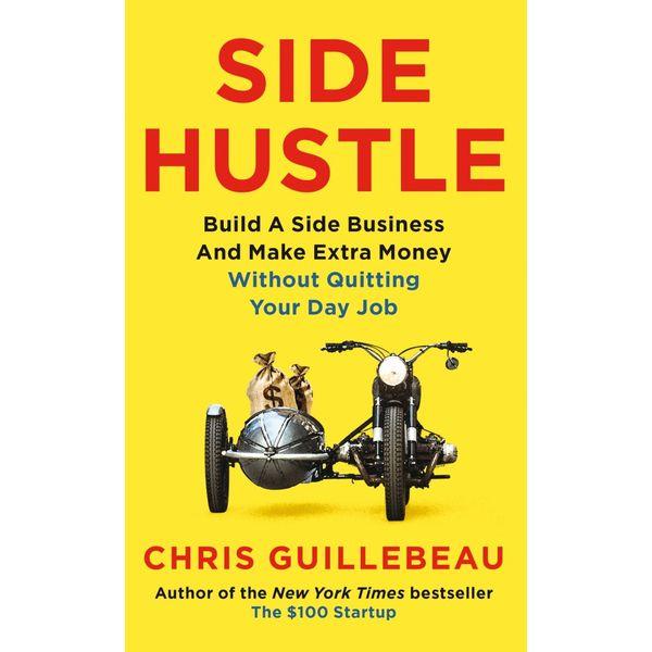 Side Hustle - Chris Guillebeau | Karta-nauczyciela.org