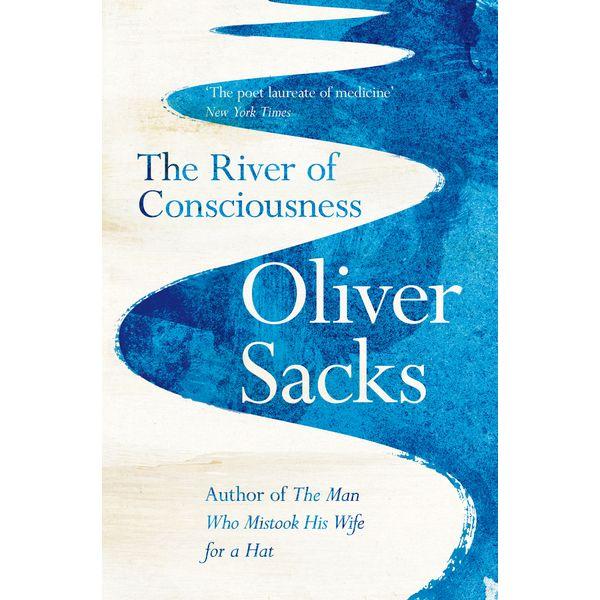 The River of Consciousness - Oliver Sacks | Karta-nauczyciela.org