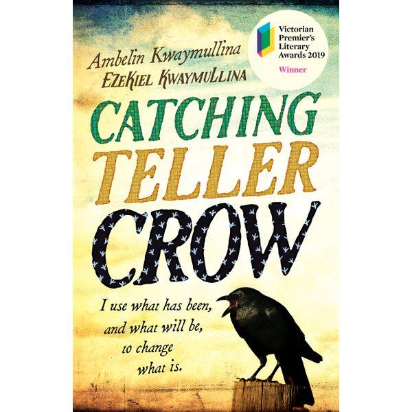 Catching Teller Crow - Ambelin Kwaymullina, Ezekiel Kwaymullina   Karta-nauczyciela.org