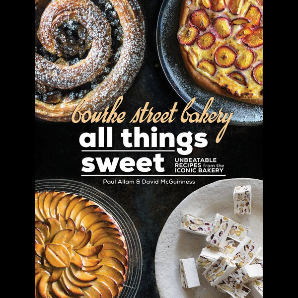 Bourke Street Bakery: All Things Sweet - Paul Allam, David McGuinness | Karta-nauczyciela.org