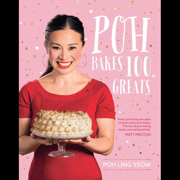 Poh Bakes 100 Greats - Poh Ling Yeow   Karta-nauczyciela.org