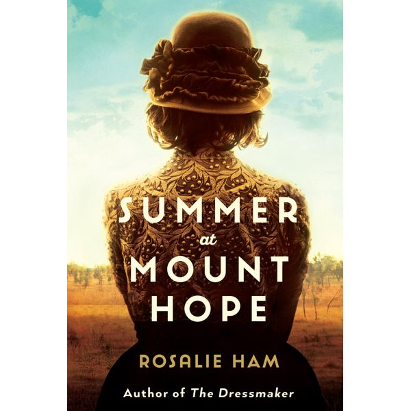 Summer at Mount Hope - Rosalie Ham   Karta-nauczyciela.org