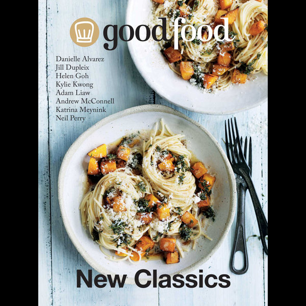 Good Food New Classics - Ardyn Bernoth | 2020-eala-conference.org