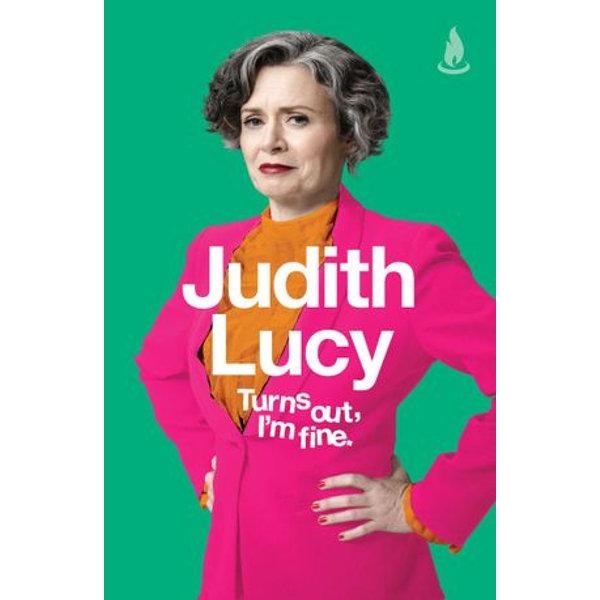 Turns Out, I'm Fine - Judith Lucy   Karta-nauczyciela.org