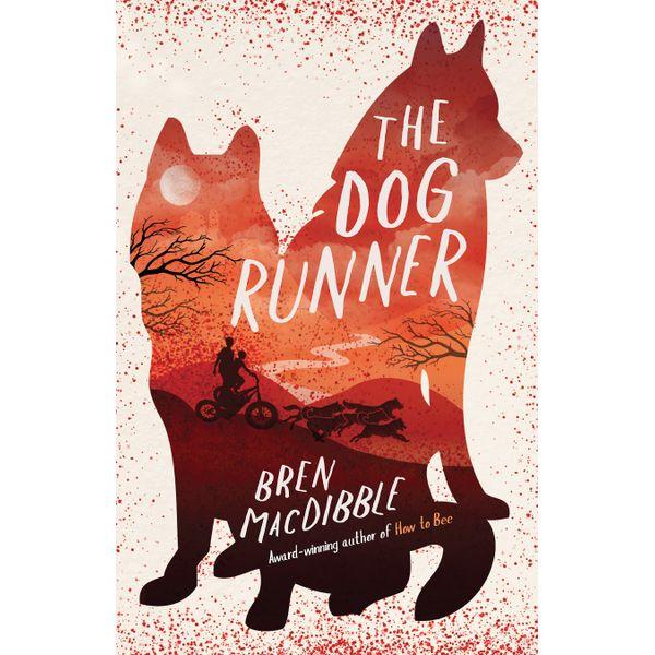 The Dog Runner - Bren MacDibble | Karta-nauczyciela.org
