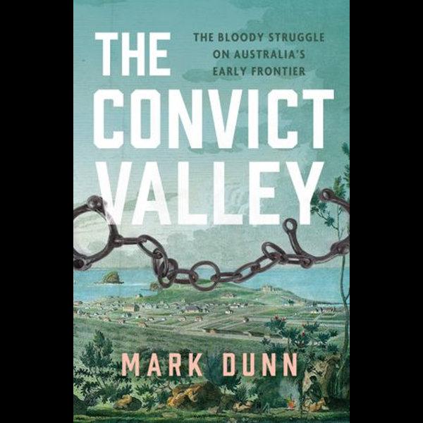 The Convict Valley - Mark Dunn   Karta-nauczyciela.org
