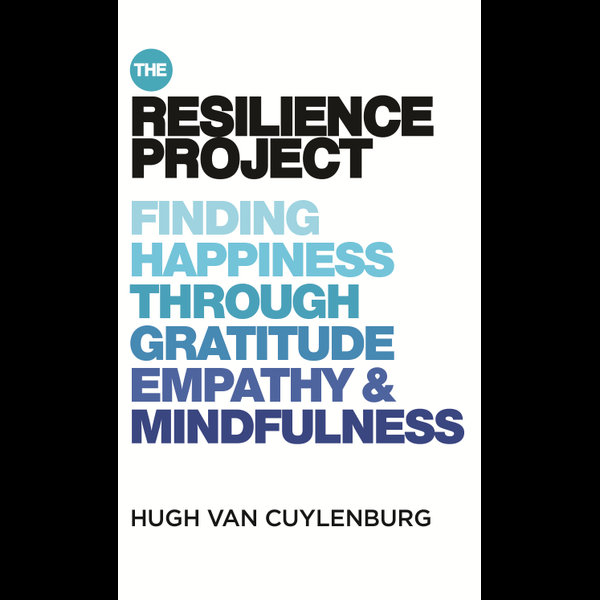 The Resilience Project - Hugh van Cuylenburg | 2020-eala-conference.org