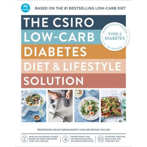 The CSIRO Low-carb Diabetes Diet & Lifestyle Solution - Professor Grant Brinkworth, Pennie Taylor   Karta-nauczyciela.org