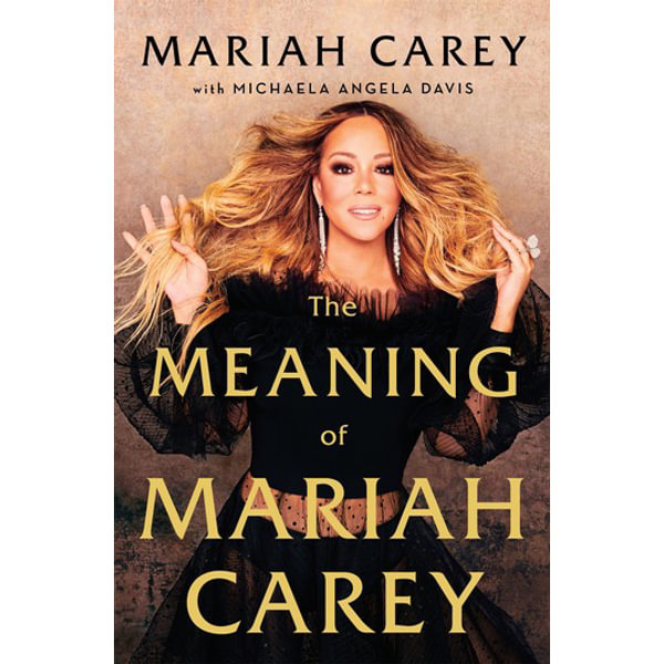 The Meaning of Mariah Carey - Mariah Carey | 2020-eala-conference.org