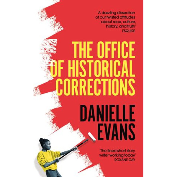 The Office of Historical Corrections - Danielle Evans | 2020-eala-conference.org