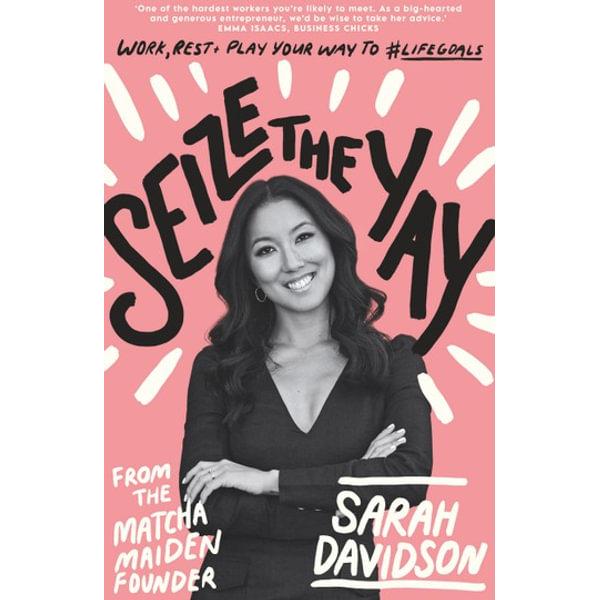 Seize The Yay - Sarah Davidson | Karta-nauczyciela.org