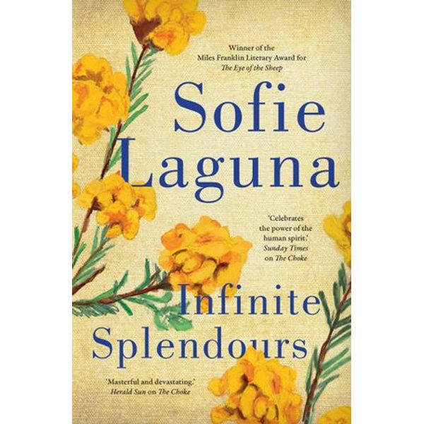 Infinite Splendours - Sofie Laguna | 2020-eala-conference.org
