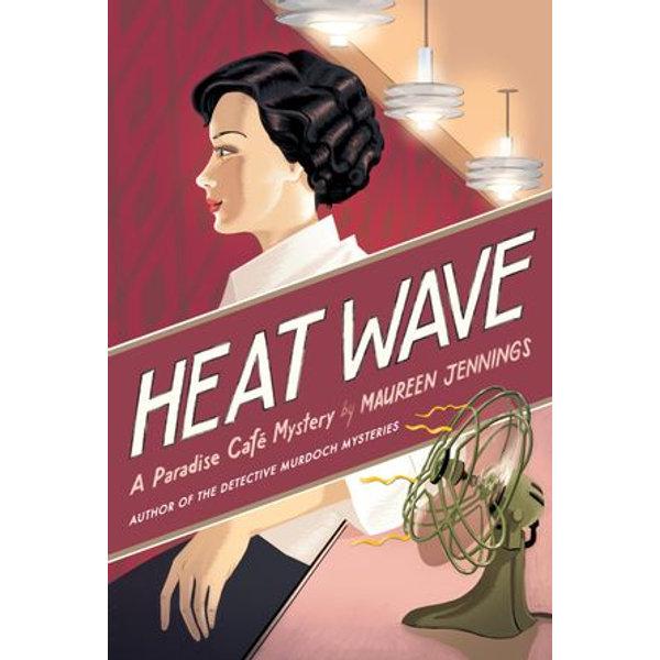 Heat Wave - Maureen Jennings   Karta-nauczyciela.org
