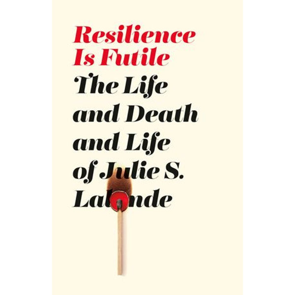 Resilience Is Futile - Julie S. Lalonde | 2020-eala-conference.org