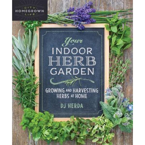 Your Indoor Herb Garden - DJ Herda | 2020-eala-conference.org