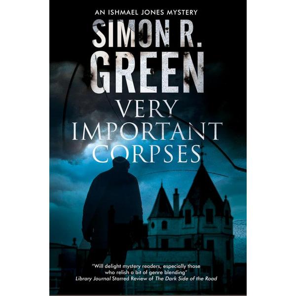 Very Important Corpses - Simon R. Green | Karta-nauczyciela.org