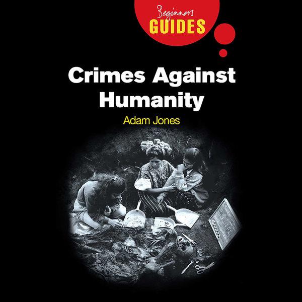 Crimes Against Humanity - Adam Jones   2020-eala-conference.org