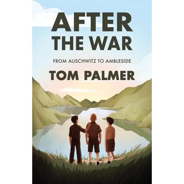 After the War - Tom Palmer, Violet Tobacco (Illustrator) | Karta-nauczyciela.org