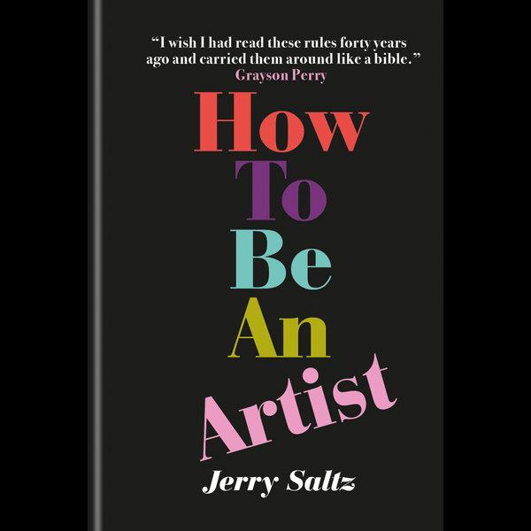 How to Be an Artist - Jerry Saltz   Karta-nauczyciela.org