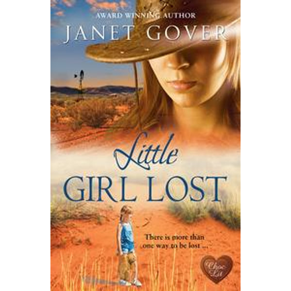 Little Girl Lost - Janet Gover | 2020-eala-conference.org