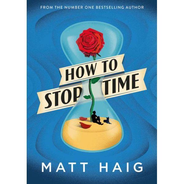 How to Stop Time - Matt Haig | Karta-nauczyciela.org