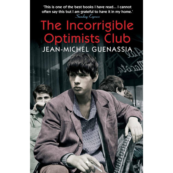 The Incorrigible Optimists Club - Jean-Michel Guenassia, Euan Cameron (Translator) | 2020-eala-conference.org