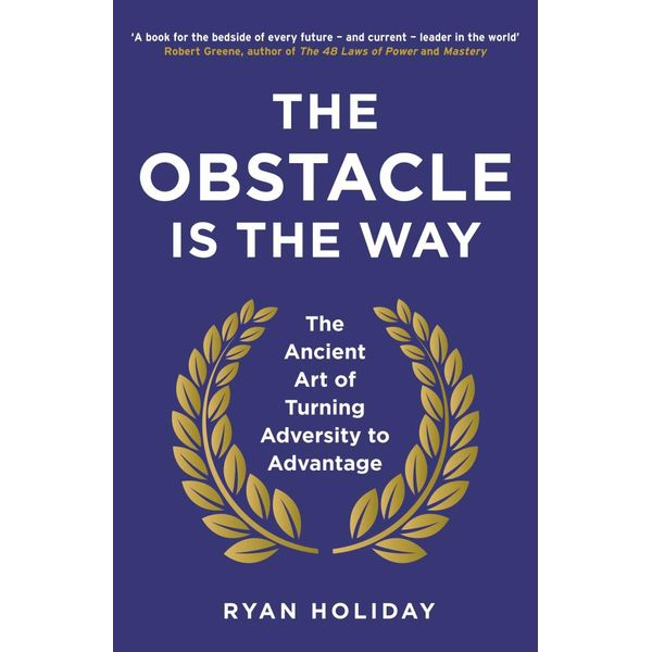 The Obstacle is the Way - Ryan Holiday   Karta-nauczyciela.org