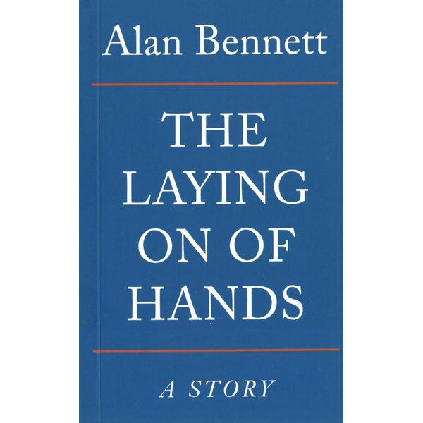 The Laying On Of Hands - Alan Bennett | Karta-nauczyciela.org