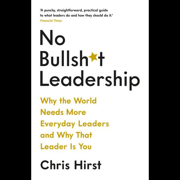 No Bullsh*t Leadership - Chris Hirst   Karta-nauczyciela.org