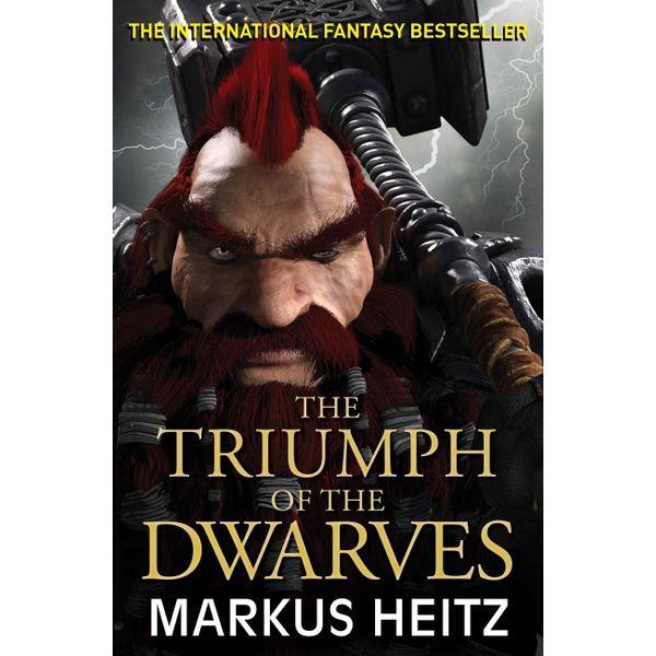 The Triumph of the Dwarves - Markus Heitz, Sheelagh Alabaster (Translator)   2020-eala-conference.org