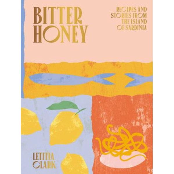 Bitter Honey - Letitia Clark | 2020-eala-conference.org