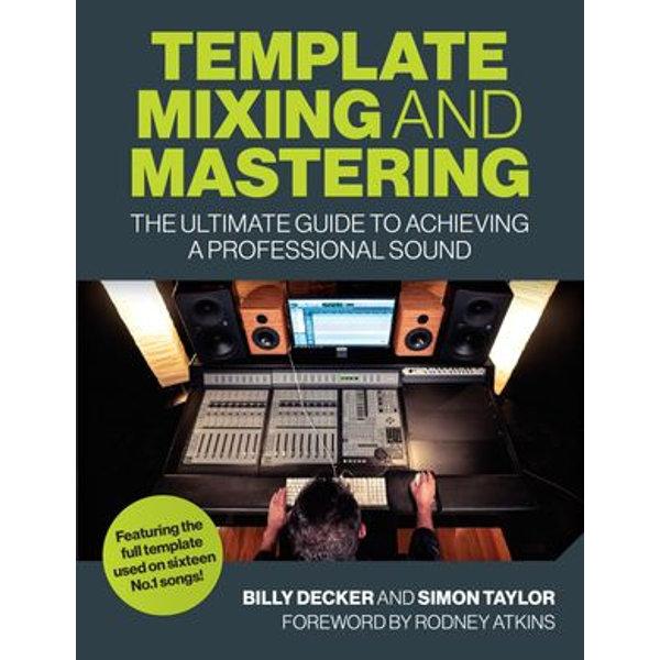 Template Mixing and Mastering - Billy Decker, Simon Taylor | Karta-nauczyciela.org