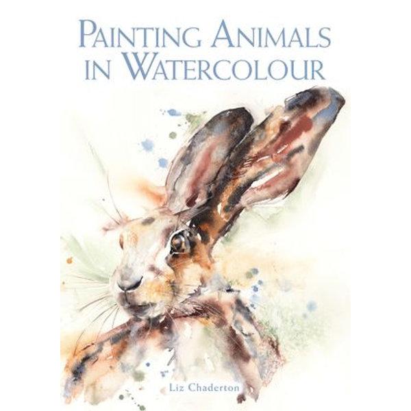 Painting Animals in Watercolour - Liz Chaderton | Karta-nauczyciela.org