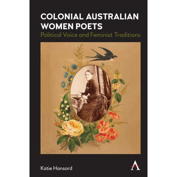 Colonial Australian Women Poets - Katie Hansord   Karta-nauczyciela.org