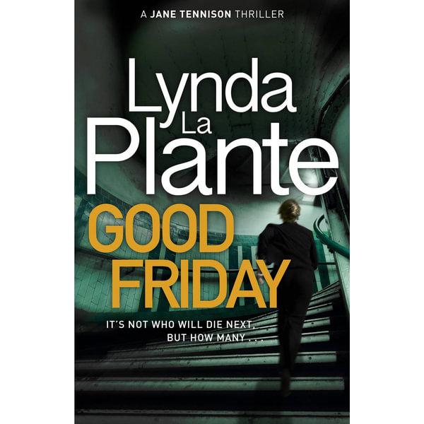 Good Friday - Lynda La Plante   2020-eala-conference.org