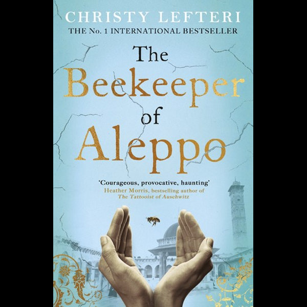 The Beekeeper of Aleppo - Christy Lefteri | 2020-eala-conference.org