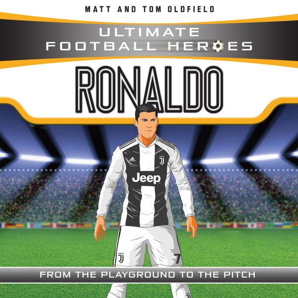Ronaldo (Ultimate Football Heroes) - Collect Them All! - Matt Oldfield | Karta-nauczyciela.org