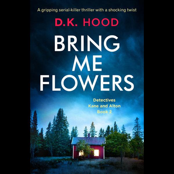 Bring Me Flowers - D.K. Hood | Karta-nauczyciela.org