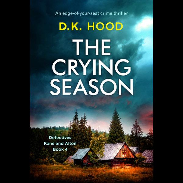 The Crying Season - D.K. Hood | Karta-nauczyciela.org