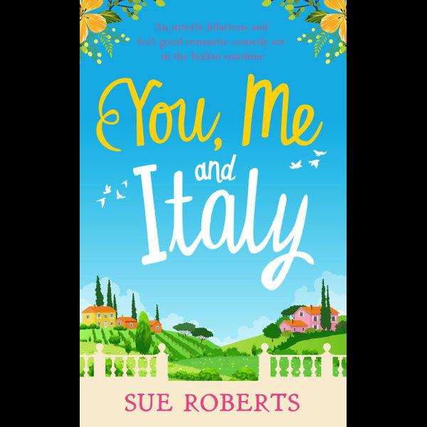 You, Me and Italy - Sue Roberts | Karta-nauczyciela.org