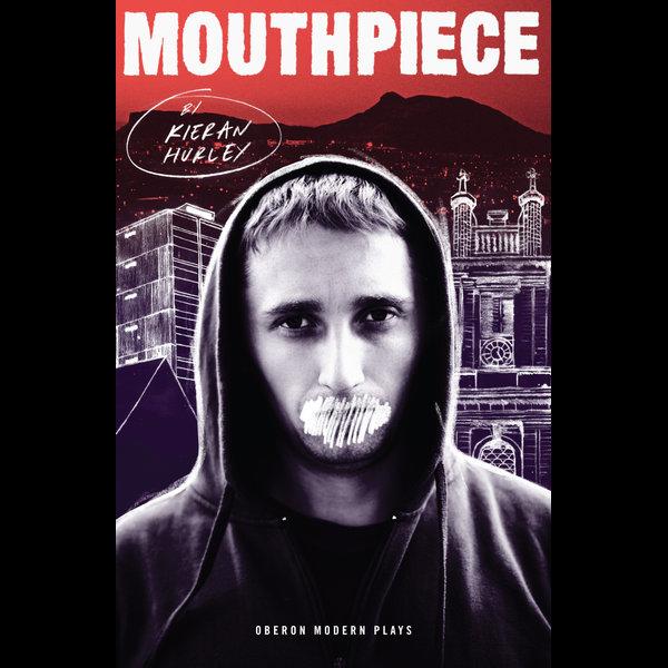 Mouthpiece - Kieran Hurley | Karta-nauczyciela.org