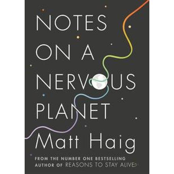 Notes on a Nervous Planet - Matt Haig | Karta-nauczyciela.org
