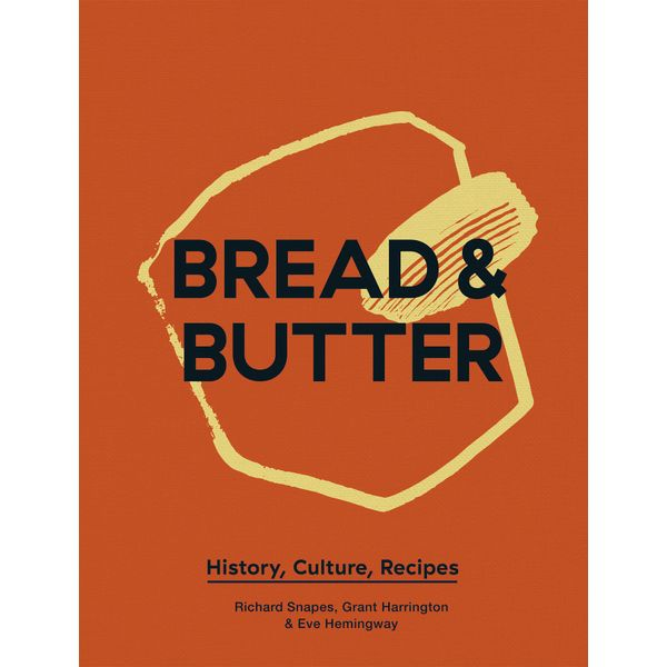 Bread & Butter - Richard Snapes, Grant Harrington | 2020-eala-conference.org